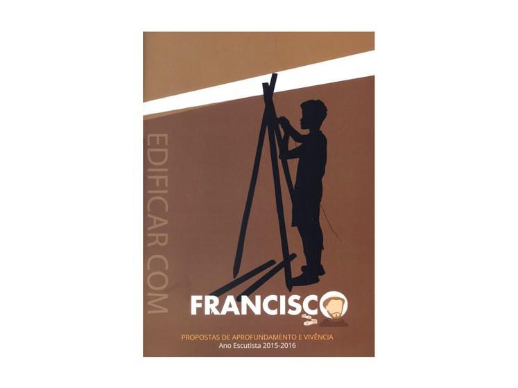 Edificar com Francisco