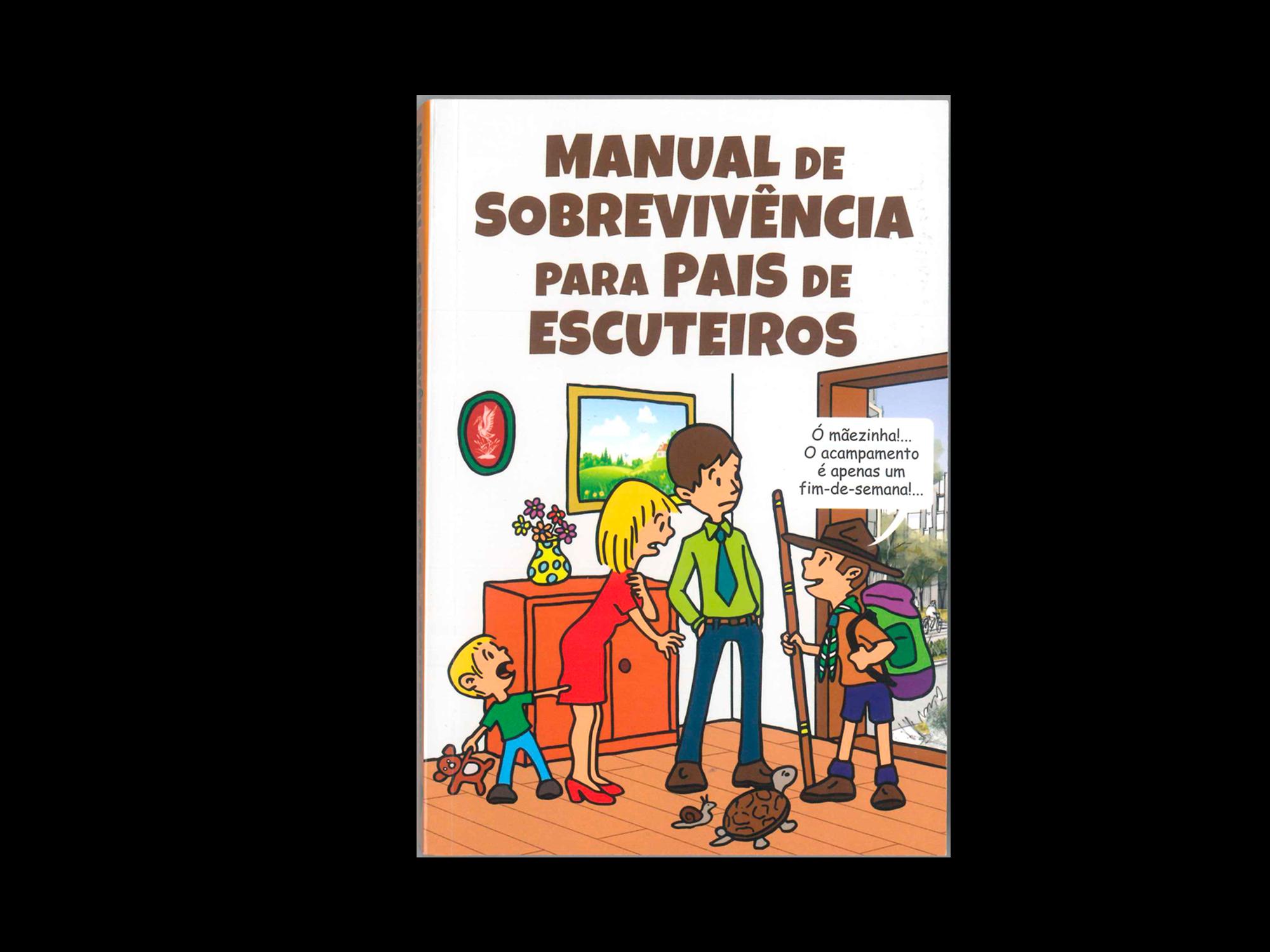 Manual de Sobrevivência Para Pais de Escuteiros