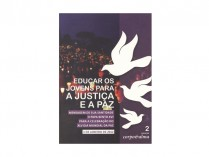 "Corpo e Alma 2 ""Educar os Jovens Para a Justiça e Paz"""