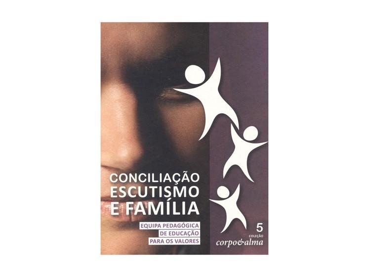"Corpo e Alma 5 ""Família e Escutismo"""