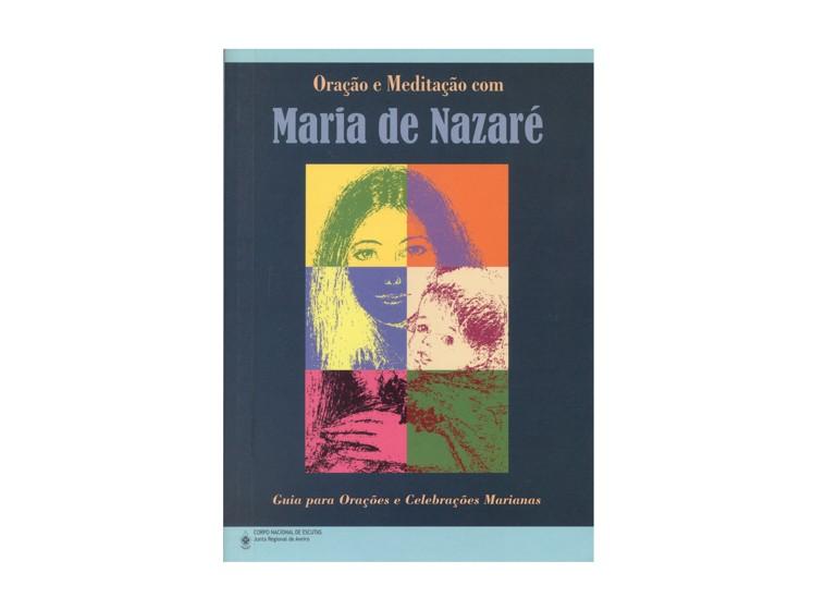 Oração e Meditação com Maria de Nazaré