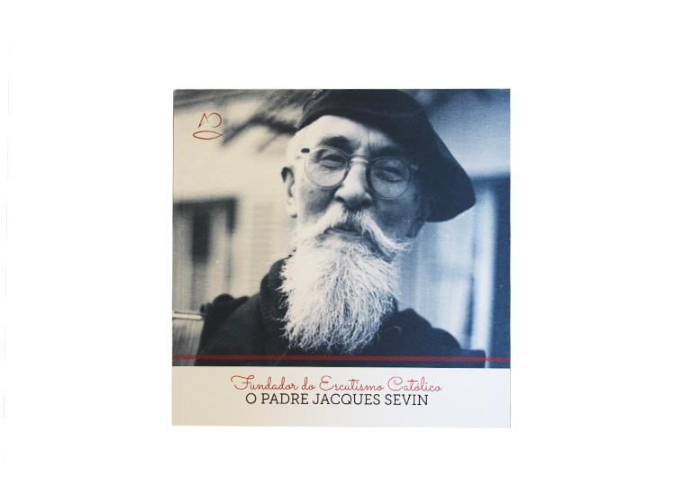 Padre Jacques Sevin - Fundador Escutismo Católico