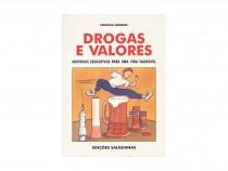 Drogas e Valores