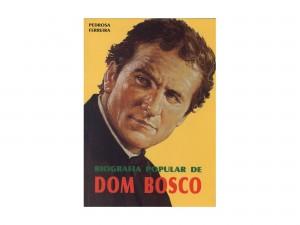 Biografia Popular de Dom Bosco